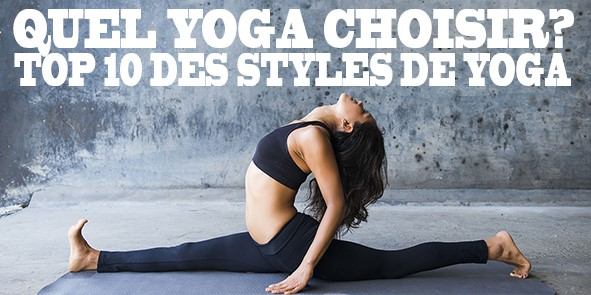 quel yoga choisir - Top 10 des types de yoga